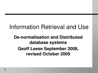 Information Retrieval and Use