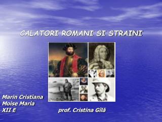 CALATORI ROMANI SI STRAINI
