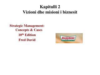 Kapitulli 2 Vi z ioni dhe misioni i biznesit