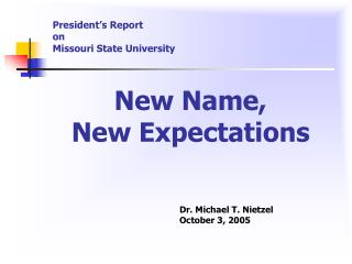 President's Report on Missouri State University