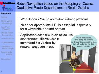 Robot Navigation based on the Mapping of Coarse  Qualitative Route Descriptions to Route Graphs