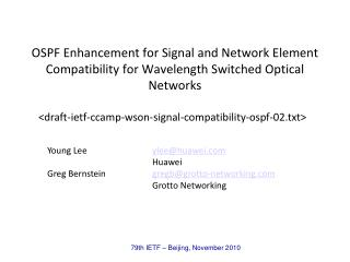<draft-ietf-ccamp-wson-signal-compatibility-ospf-02.txt>