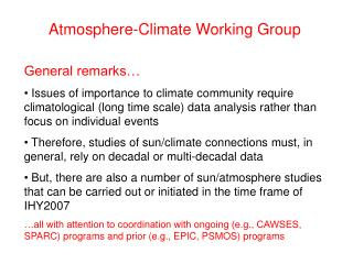 Atmosphere-Climate Working Group General remarks…