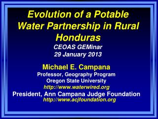 Evolution of a Potable Water Partnership in Rural Honduras CEOAS  GEMinar 29 January 2013
