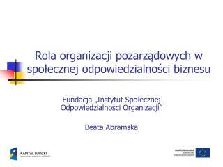 Rola organizacji pozarządowych w społecznej odpowiedzialności biznesu