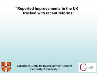 """Reported improvements in the UK tracked with recent reforms"""