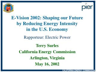 Terry Surles California Energy Commission Arlington, Virginia May 16, 2002
