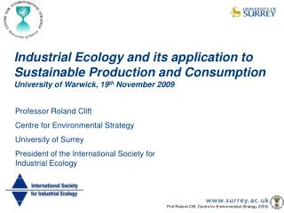 Industrial Ecology and its application to Sustainable Production and Consumption