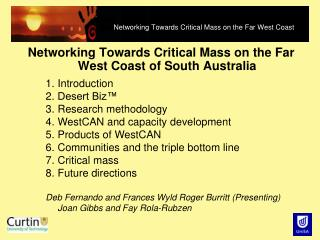 Networking Towards Critical Mass on the Far West Coast