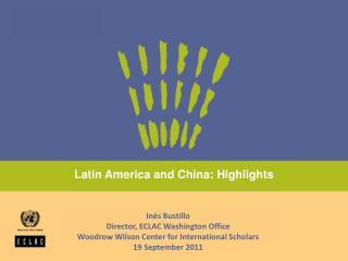 Latin America and China: Highlights