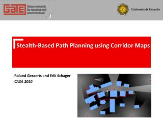 Stealth-Based Path Planning using Corridor Maps