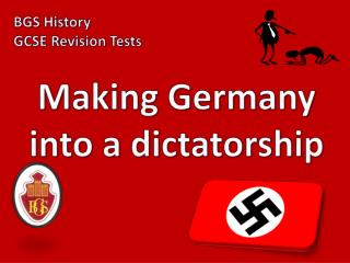 Making Germany into a dictatorship