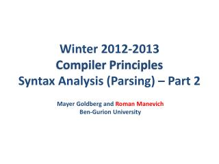 Winter  2012-2013 Compiler  Principles Syntax  Analysis  (Parsing) – Part 2