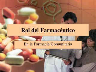 Rol del Farmacéutico
