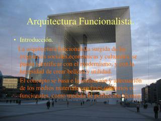 Arquitectura Funcionalista.