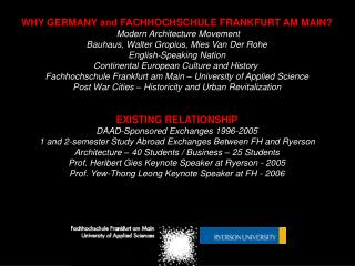 WHY GERMANY and FACHHOCHSCHULE FRANKFURT AM MAIN? Modern Architecture Movement