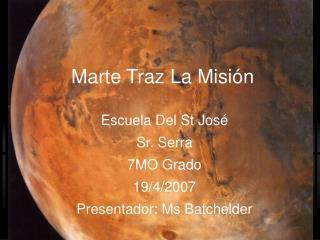 Marte Traz La Misi ó n
