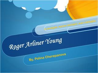 Roger Arliner Young