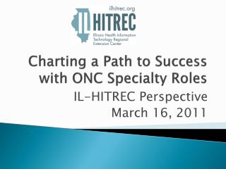 Charting a Path to Success with ONC Specialty Roles