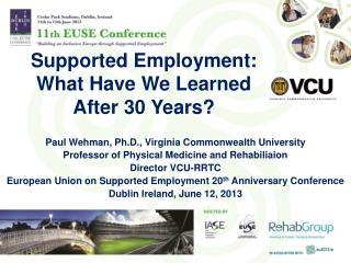 Supported Employment:  What Have We Learned  After 30 Years?