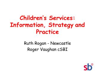 Children�s Services: Information, Strategy and Practice
