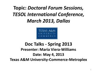 Topic:  Doctoral Forum Sessions, TESOL International Conference, March 2013, Dallas