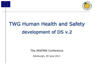 TWG Human Health and Safety development of DS v.2
