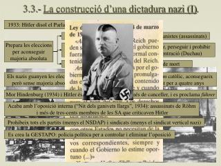 3.3.-  La construcció d'una dictadura nazi (I) .