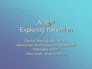 AGEP Exploring Retention