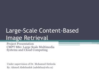 Large-Scale Content-Based Image Retrieval