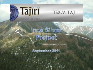 Inca Silver Project September 2011