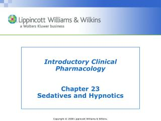 Introductory Clinical Pharmacology Chapter 23 Sedatives and Hypnotics