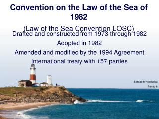 Convention on the Law of the Sea of 1982 (Law of the Sea Convention LOSC)