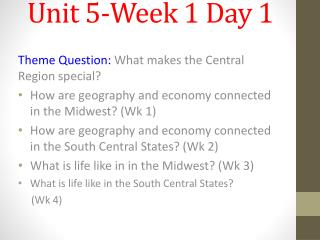 Unit 5-Week 1 Day 1