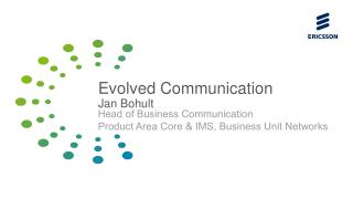 Evolved Communication Jan Bohult