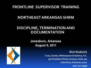 FRONTLINE  SUPERVISOR  TRAINING NORTHEAST ARKANSAS SHRM DISCIPLINE, TERMINATION AND DOCUMENTATION