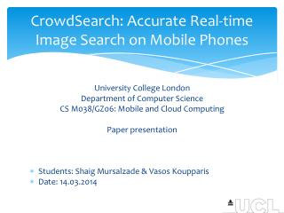 CrowdSearch: Accurate Real-time Image Search on Mobile Phones