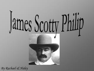 James Scotty Philip