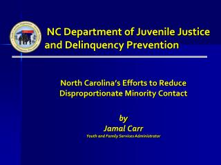 NC Department of Juvenile Justice and Delinquency Prevention