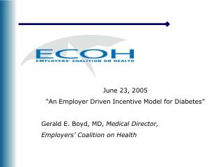 """June 23, 2005 """"An Employer Driven Incentive Model for Diabetes"""""""