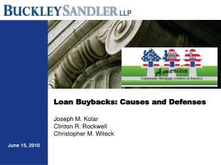 Loan Buybacks: Causes and Defenses Joseph M. Kolar Clinton R. Rockwell Christopher M. Witeck