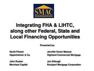 Integrating FHA & LIHTC, along other Federal, State and Local Financing Opportunities