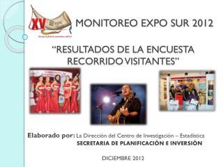 MONITOREO EXPO SUR 2012