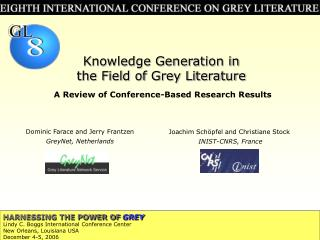 Knowledge Generation in  the Field of Grey Literature