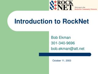 Introduction to RockNet