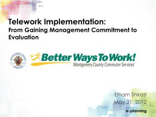 Telework Implementation: From Gaining Management Commitment to Evaluation