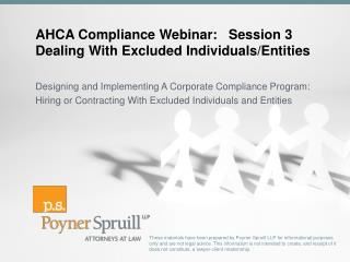 AHCA Compliance Webinar:   Session 3 Dealing With Excluded Individuals