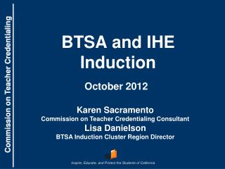 BTSA and IHE Induction