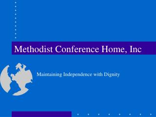 Methodist Conference Home, Inc