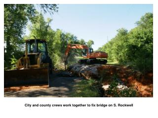 City and county crews work together to fix bridge on S. Rockwell